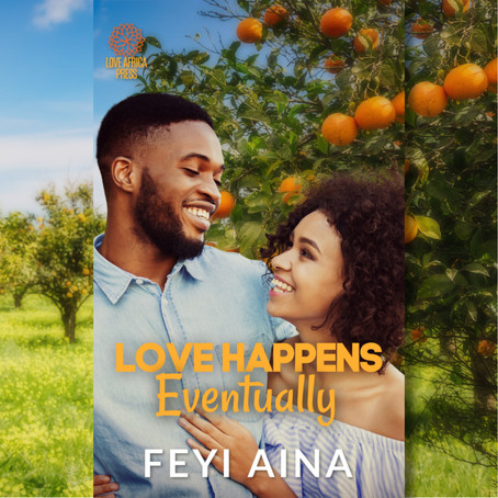 NEW BOOK ALERT: Love Happens, Eventually by Feyi Aina #RomCom #sweet @funminiran