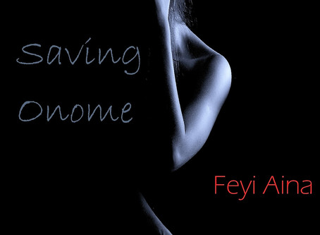 Torn between the past and the present | SAVING ONOME @funminiran #WomensFic