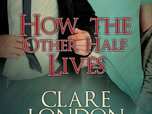 How The Other Half Lives @Clare_London #MMRomance #TBRList #Giveaway