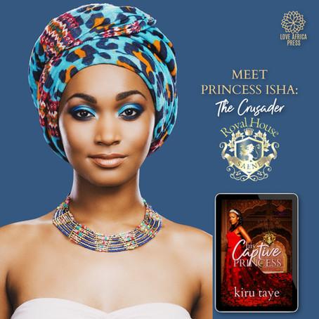 #InTheHotSeat Princess Isha from His Captive Princess by @KiruTaye #RHOSaene #African #Romance
