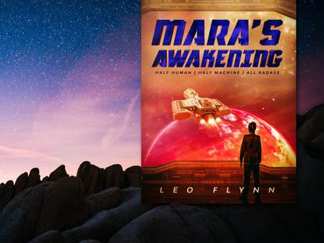 NEW BOOK ALERT: Mara's Awakening by Leo Flynn #SciFi #SpaceOpera #KU @leoflynnwriter