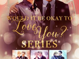 Would It Be Okay To Love You series #boxset by @AmyTasukada #MMRomance