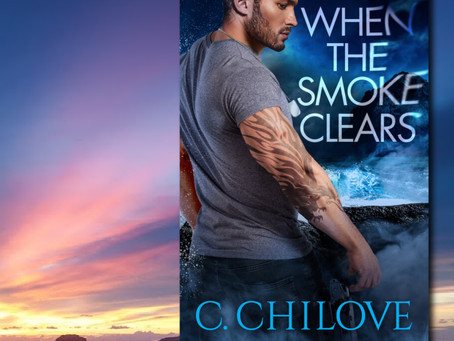NEW BOOK ALERT: When The Smoke Clears by C Chilove #military #romance @CChiloveWrites #giveaway