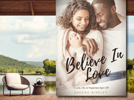 BOOK SPOTLIGHT: Believe in Love by Sheena Binkley #womensfiction @ChevonBink