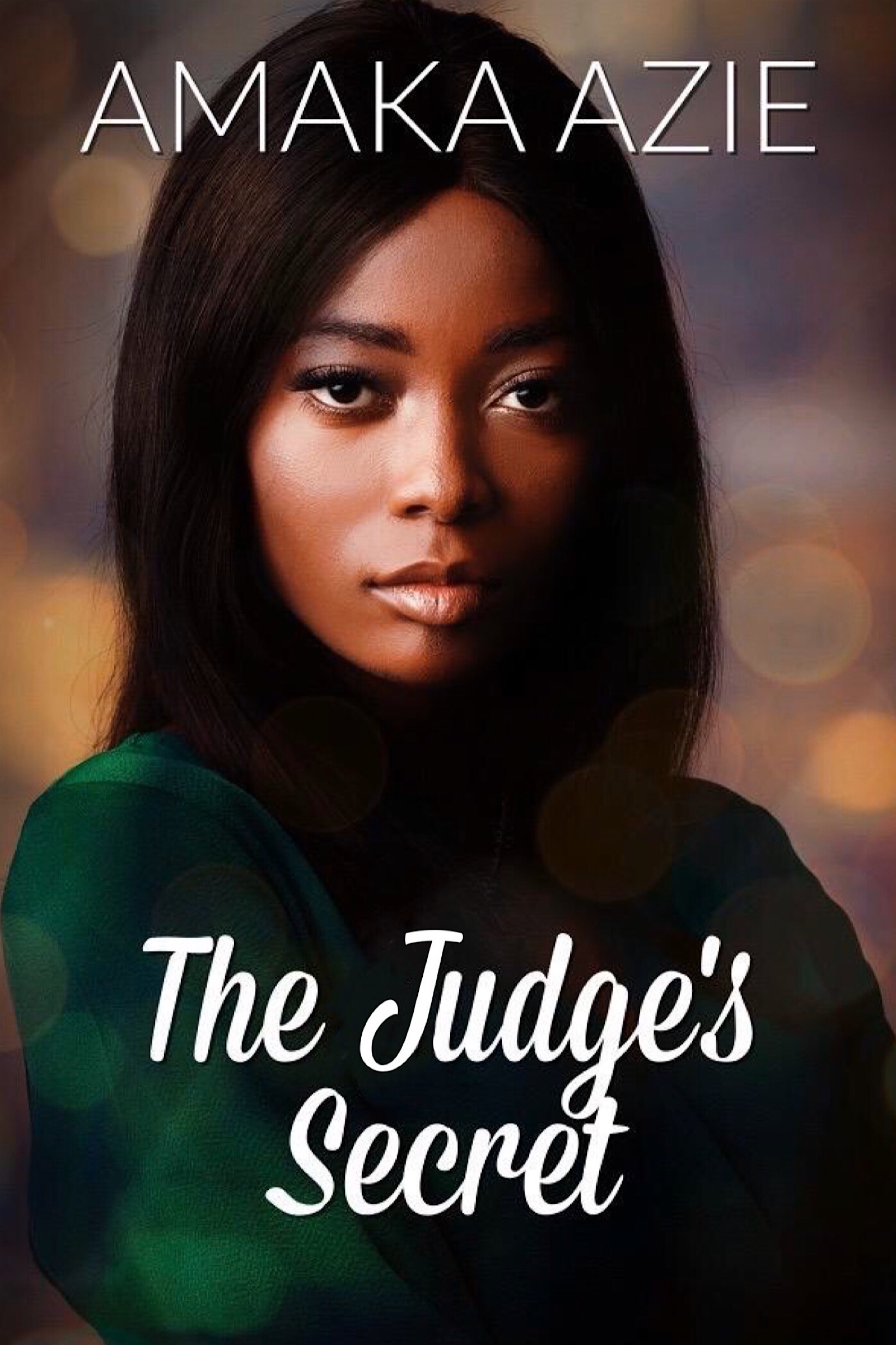 The Judge's Secret by Amaka Azie