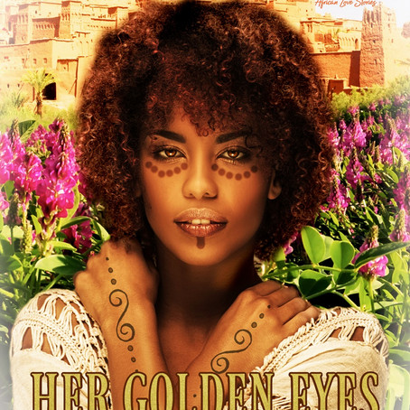 #ComingSoon Her Golden Eyes by Holly March #HistoricalRomance #Africa @MarcherWitch
