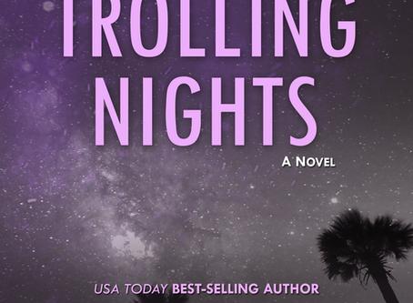 #BookRelease Trolling Nights by Savannah J Frierson #interracial #romance