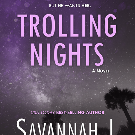 #BookRelease Trolling Nights by Savannah J Frierson #interracial #romance