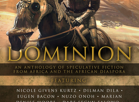 OUT NOW: Dominion: An Anthology of Speculative Fiction (Volume 1) #Africa