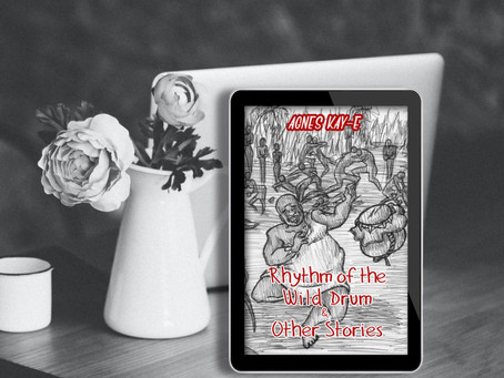 BOOK SPOTLIGHT: Rhythm of the Wild Drum & Other Stories by Agnes Kay-E #Fantasy #African