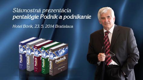 Slávnostná prezentácia štvrtého zväzku Podnik a podnikanie