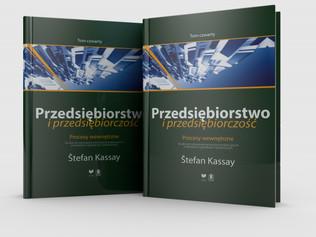 Vychádza štvrtý zväzok pentalógie Podnik apodnikanie autora Štefana Kassaya vpoľskom jazyku