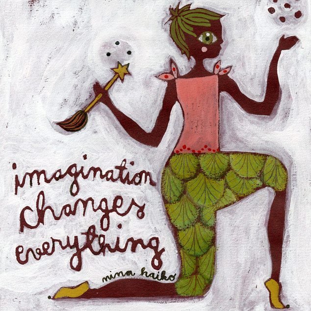 Imagination Changes everything
