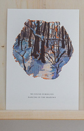 WE FOUND OURSELVES DANCING IN THE SHADOWS | fine-art print