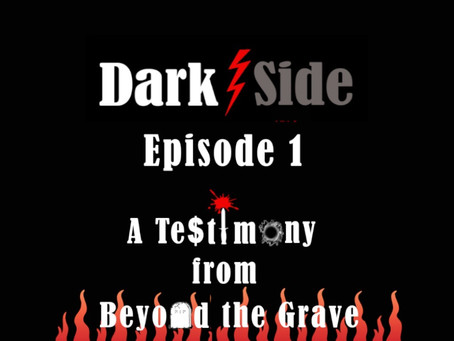 Episode 1 - A Testimony from Beyond the Grave