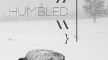 // { Humility } \\