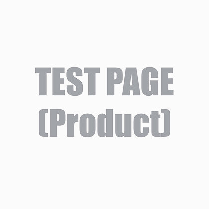 TEST PRODUCT PAGE ONLY