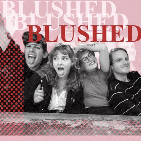 Blushing for Blushed