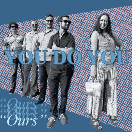 """CVZ Premieres: You Do You New Single """"Ours"""""""