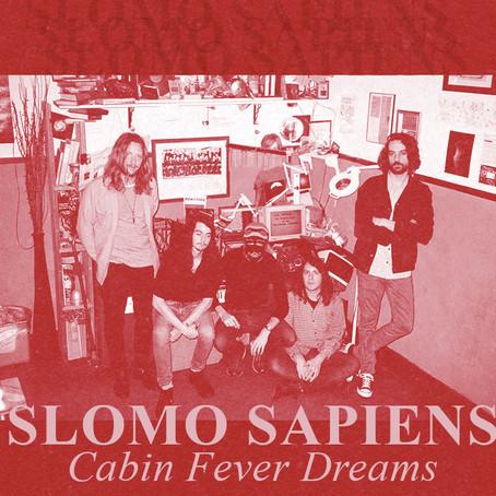"Slomo Sapiens Releases Oddly Topical New Album ""Cabin Fever Dreams"""