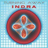 INDRA: Turning Away (1993-2011) (FR)