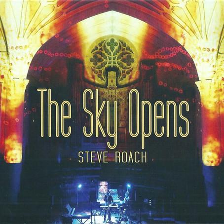 STEVE ROACH: The Sky Opens (2020)
