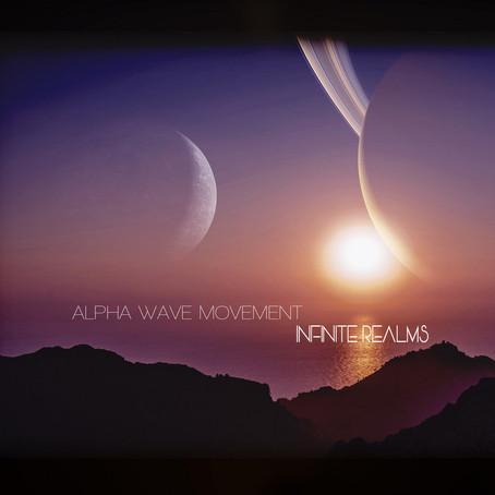 ALPHA WAVE MOVEMENT: Infinite Realms (2021) (FR)
