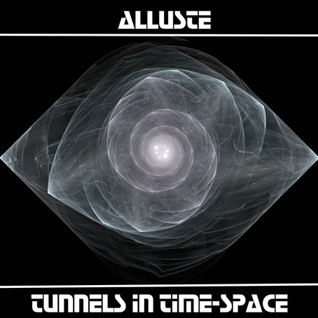 ALLUSTE: Tunnels in Time-Space (2016) (FR)
