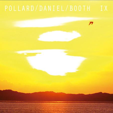 POLLARD/DANIEL/BOOTH: IX (2019) (FR)