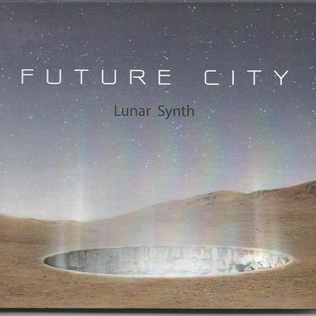 LUNAR SYNTH: Future City (2014) (FR)