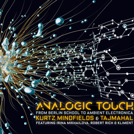 KURTZ MINDFIELDS & TAJMAHAL: Analogic Touch (2018) (FR)