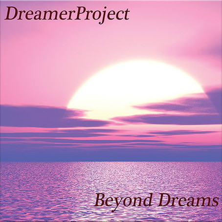 DREAMERPROJECT: Beyond Dreams (2019) (FR)