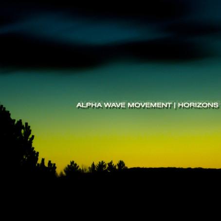 ALPHA WAVE MOVEMENT: Horizons (2014)