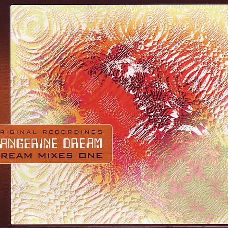 TANGERINE DREAM: Dream Mixes One (2009) (FR)