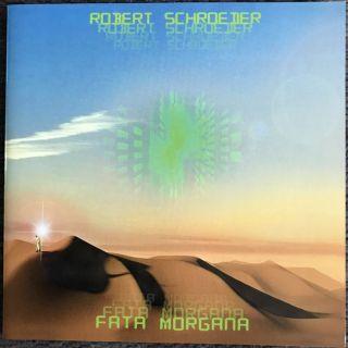 ROBERT SCHROEDER: Fata Morgana (2019) (FR)