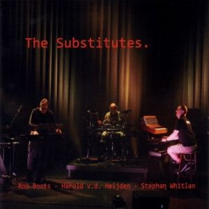 STEPHAN WHITLAN & RON BOOTS: Substitutes (2018) (FR)