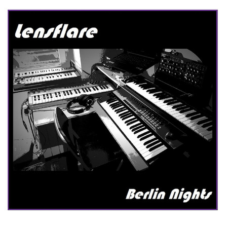 LENSFLARE: Berlin Nights (2021)