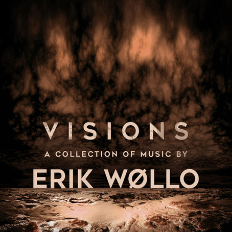 ERIK WOLLO: Visions- A Collection of Music by... (2015) (FR)