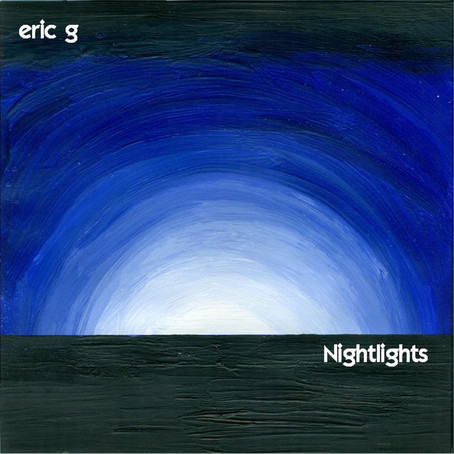 ERIC G: Nightlights (2021)