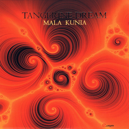 TANGERINE DREAM: Mala Kunia (2015) (FR)