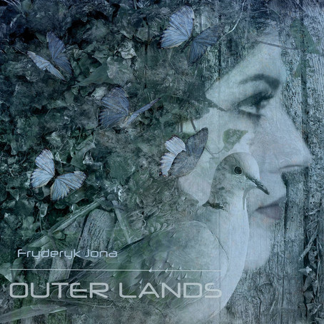 FRYDERYK JONA: Outer Lands (2016) (FR)