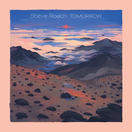 STEVE ROACH: Tomorrow (2020) (FR)