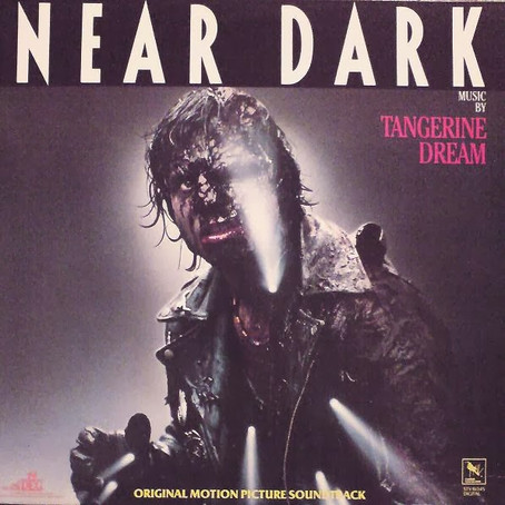 TANGERINE DREAM: Near Dark (1988) (FR)