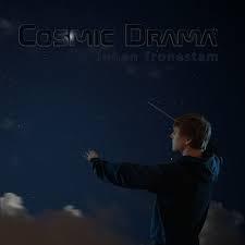JOHAN TRONESTAM: Cosmic Drama (2019) (FR)