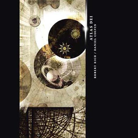 RICH & COLVIN: Atlas Dei (2007)