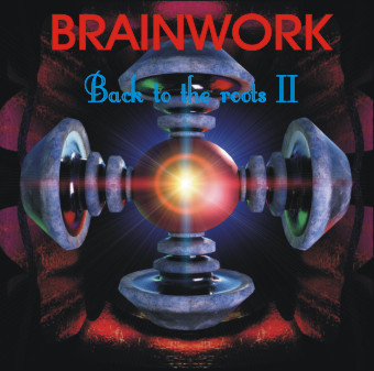 BRAINWORK: Back To The Roots II (2019) (FR)
