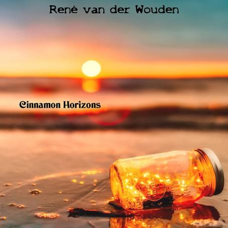 RENE VAN DER WOUDEN: Cinnamon Horizons (2020)