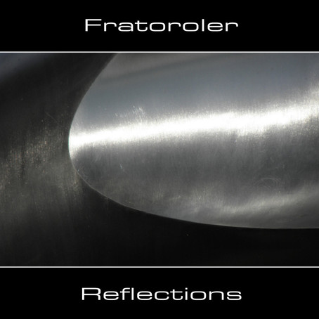 FRATOROLER: Reflections (2010)