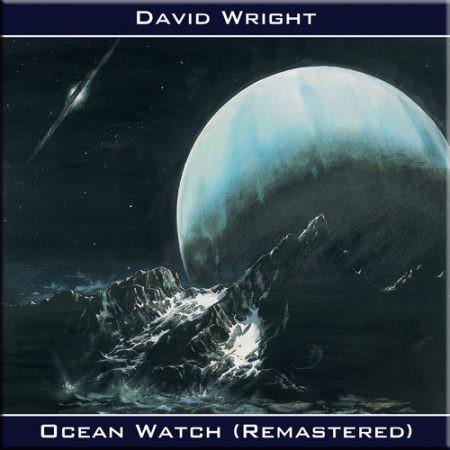 DAVID WRIGHT: Ocean Watch (Remastered 93/15) (FR)
