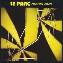 TANGERINE DREAM: Le Parc (1985) (FR)
